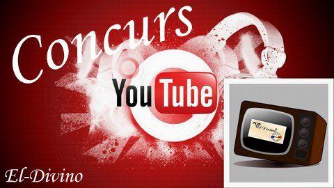 Concurs El-Divino Youtube