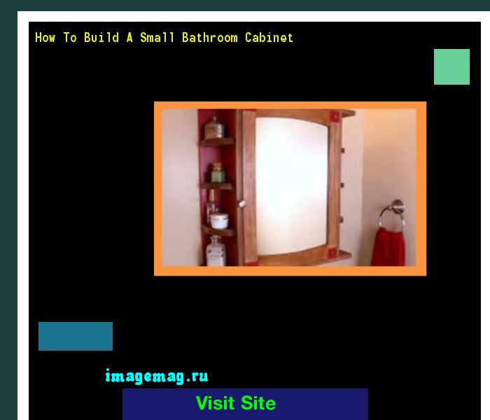 How To Build A Small Bathroom Cabinet 180502 - The Best Image Search