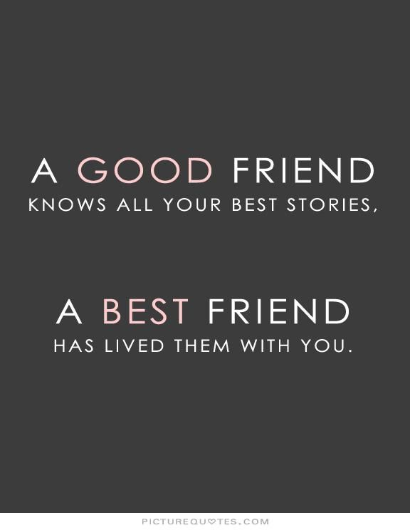 Quotes About Good Friendship Inspiration Bestfriend Quotes  Httpwww.quotesmemequotesbestfriend