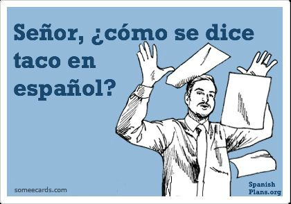 I have lost count as to how many times this has happened in my Spanish 1 classes.
