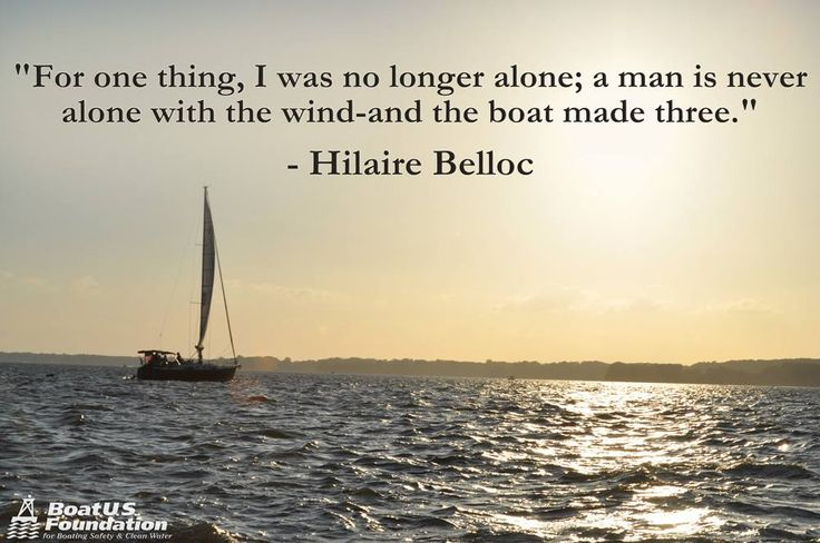 92 Best Sailing Quotes Images On Pinterest: #Boat #Quotes From BoatUS Foundation