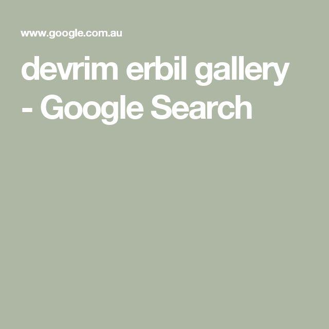 devrim erbil gallery - Google Search