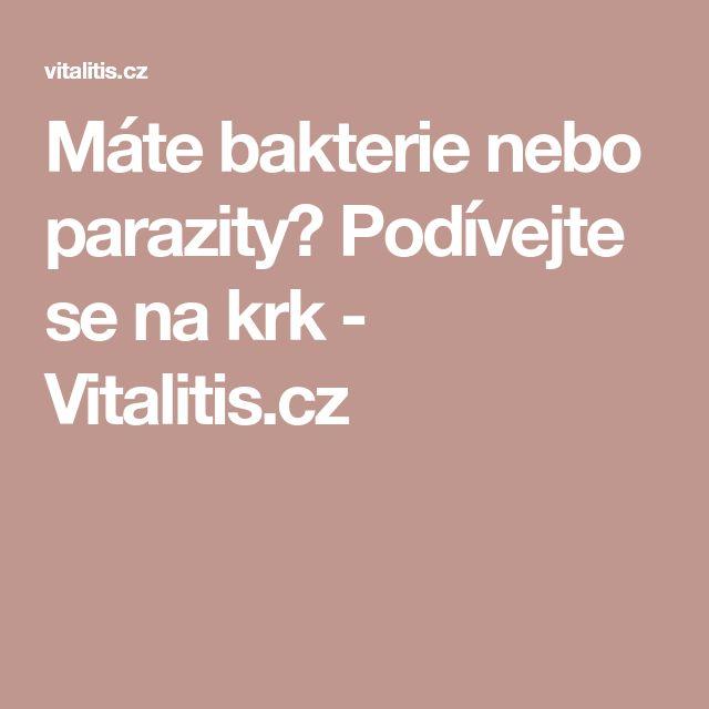 Máte bakterie nebo parazity? Podívejte se na krk - Vitalitis.cz