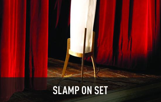 Slamp on Set