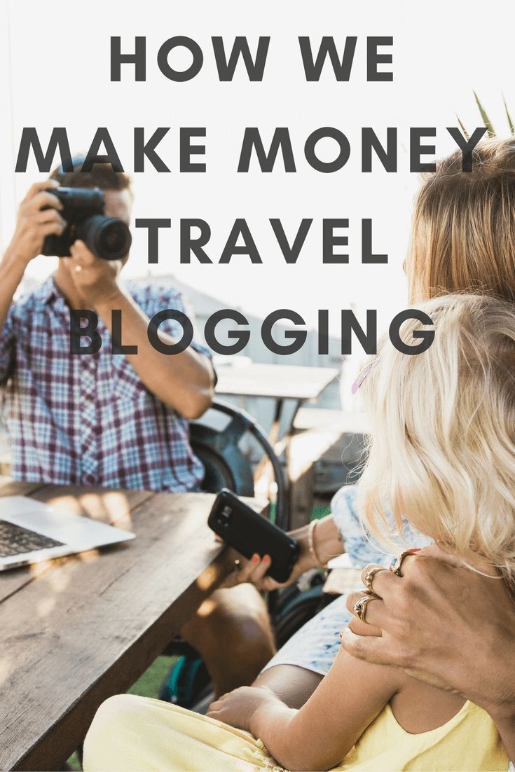 Want to be a travel blogger? This is how we make money travel blogging!