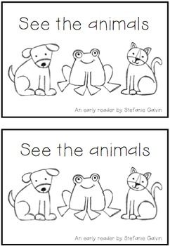 Early Reader - See the Animals FREEBIE. Can add one step and two step directions for Mr. Cutie to add to this book.