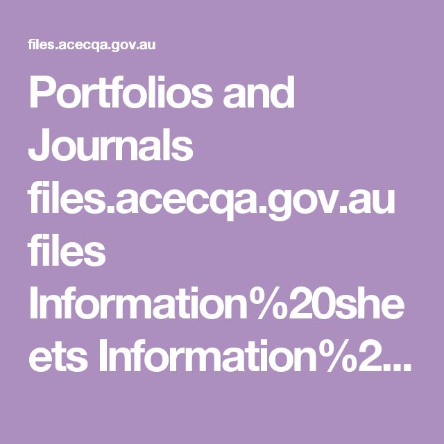 Portfolios and Journals files.acecqa.gov.au files Information%20sheets Information%20sheet%20-%20Guidelines%20for%20documenting%20children's%20learning.pdf