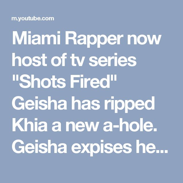 "Miami Rapper now host of tv series ""Shots Fired"" Geisha has ripped Khia a new a-hole.  Geisha expises her again of her lies about Keysha Kaoir family not being at keysha & Gucci's wedding (false information). How do you as a mother lie on someone and their children? Khia the Ly-yuh needs to stop because ancient career is doomed for life. Geisha also talks Kendu being denied of more money from r&b Queen Mary J Blige and Lil Wayne wanting to shut Young Money down but Baby says ""No Way!"