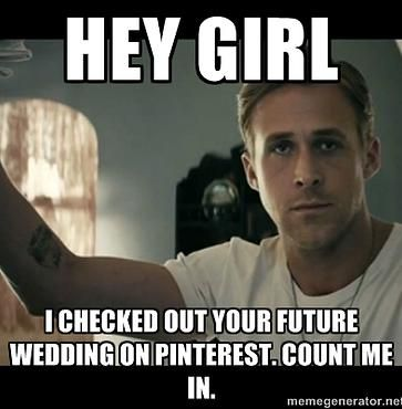 d19443d1096aa0bde04be8602c6a8120 ryan gosling hey girl memes most popular memes 25 best most popular memes ideas on pinterest i 97, we ll do,Most Liked Meme