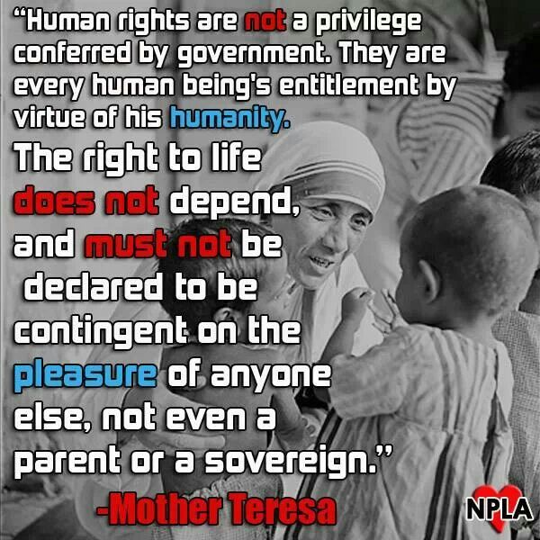 Right to life - Mother Theresa