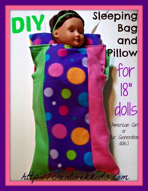 "DIY Sleeping Bag and PIllow for 18"" dolls like American Girl dolls or Our Generation dolls."