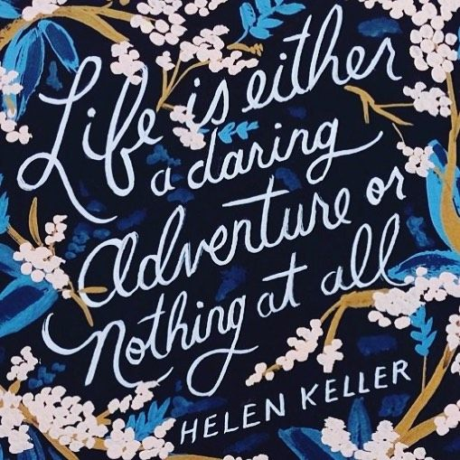 Life is either a daring adventure or nothing at all - Helen Keller #quote #adventure #encouragement #life #truth #wisdom via http://pin.it/P_KZgAC