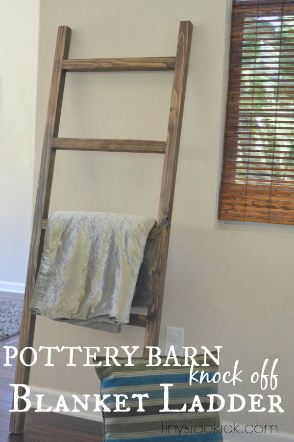 DIY Blanket Ladder {Pottery Barn Knock Off} See how to make this blanket ladder for about $5 in about 30 minutes.