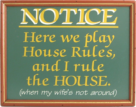 Funny House Rules Quotes Quotes