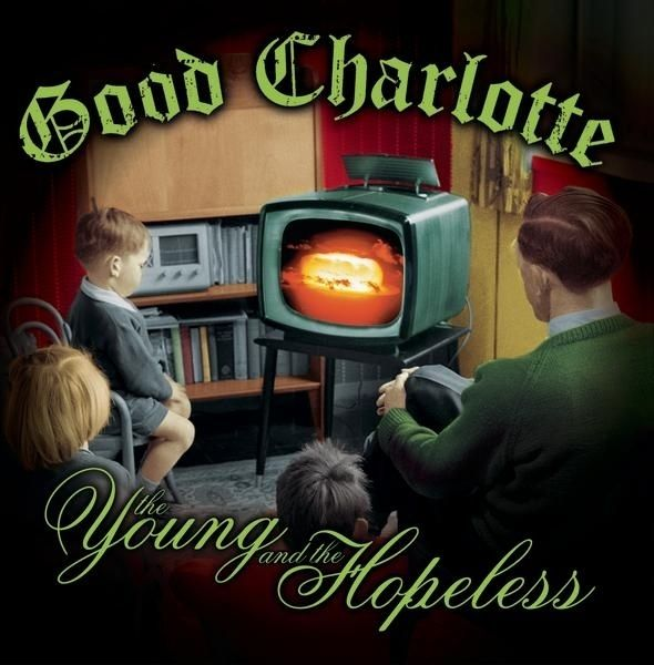 Good Charlotte, The Young and the Hopeless | 36 Pop Punk Albums You Need To Hear Before You F----ing Die