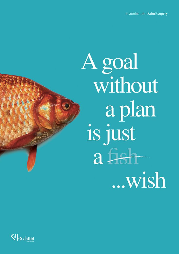 A goal without a plan is just a wish  #design #agency #values #poster #chilid #values #designagency