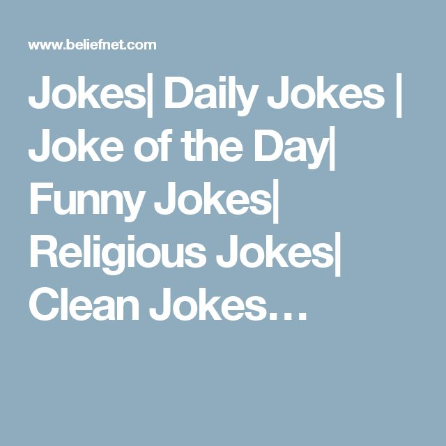 Jokes| Daily Jokes | Joke of the Day| Funny Jokes| Religious Jokes| Clean Jokes…