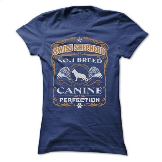 SWISS SHEPHERD NO 1 BREED CANINE PERFECTION T SHIRTS - #shirt girl #college hoodie. ORDER HERE => https://www.sunfrog.com/Pets/SWISS-SHEPHERD-NO-1-BREED-CANINE-PERFECTION-T-SHIRTS-Ladies.html?68278