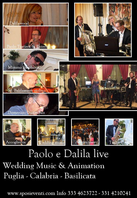 Paolo e Dalila Live musica per matrimonio Puglia, Calabria e Basilicata http://www.sposieventi.com/paolo-e-dalila-live-musica-per-matrimoni