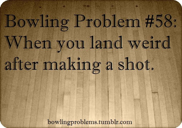 1000+ Images About Bowling Quotes On Pinterest