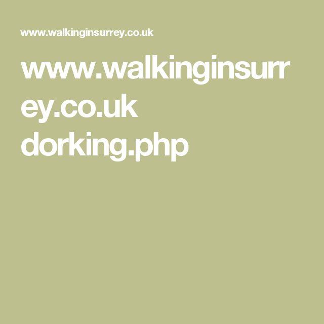 www.walkinginsurrey.co.uk dorking.php