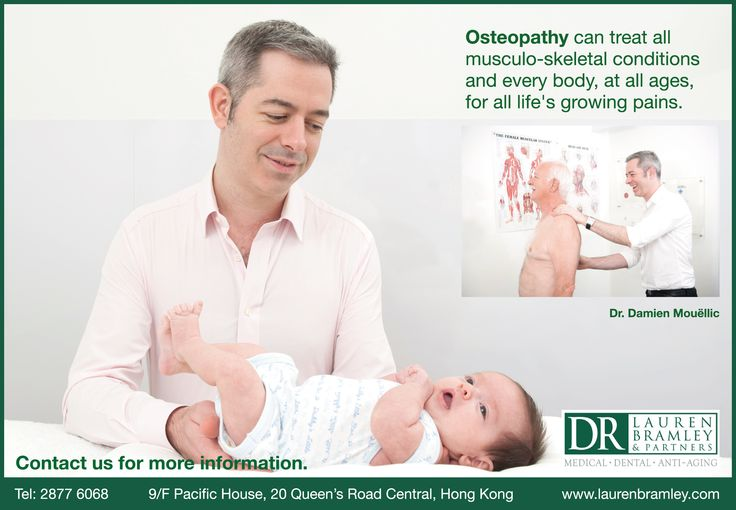 Osteopathy can treat all musculo-skeletal conditions and every body, at all ages, for all life's growing pains @ Dr. Lauren Bramley & Partners, Hong Kong — www.laurenbramley.com/service/osteopathy/