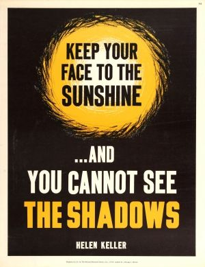 Keep Your Face To The Sunshine 1960s - original vintage poster published by the National Research Bureau featuring a motivational quote by Helen Keller listed on AntikBar.co.uk