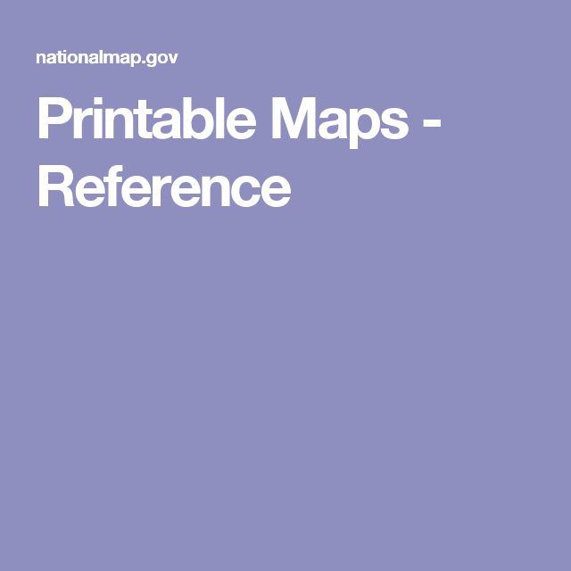 Printable Maps - Reference