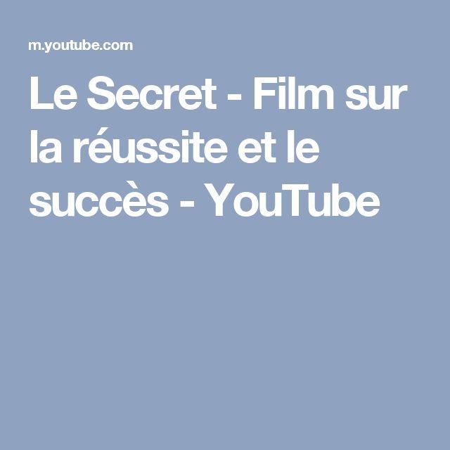 Le Secret - Film sur la réussite et le succès - YouTube