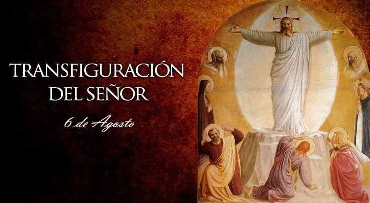 CELEBRACIONES CATOLICAS: Transfiguración del Señor
