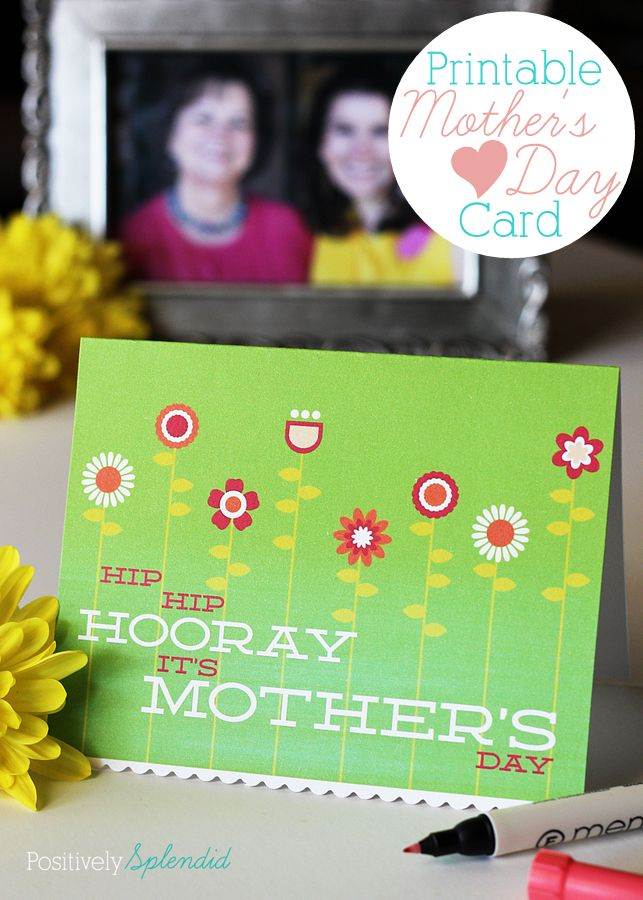 Free printable Mother's Day card at Positively Splendid #yearofcelebrations: Cards Mothers, Splendid Yearofcelebrations, Cards Paper Scrapbooks, Splendid Mangovermothersday, Mothers Day Cards, Mother'S Day, Free Printables