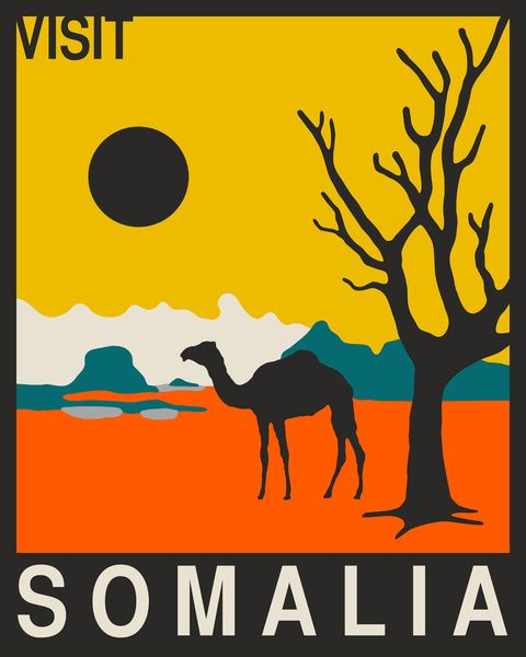 A travel poster for this place feels ironic but yes, I think I will visit Somalia.