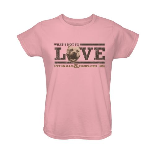 Pit Bulls & Parolees What's Not To Love Women's T-Shirt - Pink