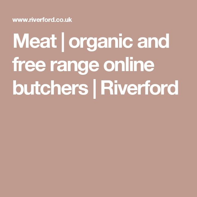 Meat | organic and free range online butchers | Riverford