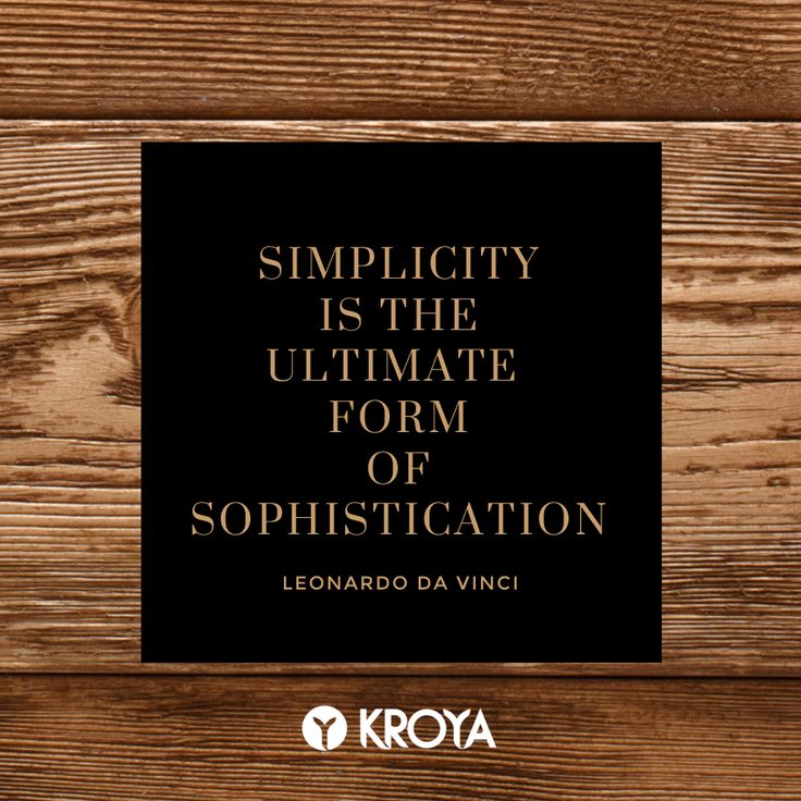 Great designs begin from the thought of simplicity.  #quotes #interiorquotes #leonardodavinci #kroyafloors #interiordesign #hardwood #flooring www.kroyafloors.com