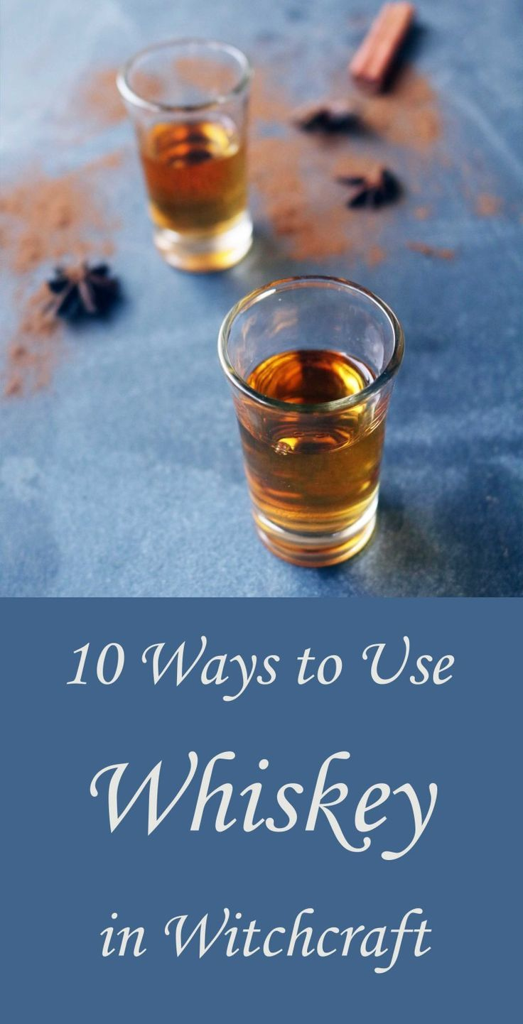 9 Ways to Use Whiskey In Witchcraft | ✭ DIY Witch CRAFTS