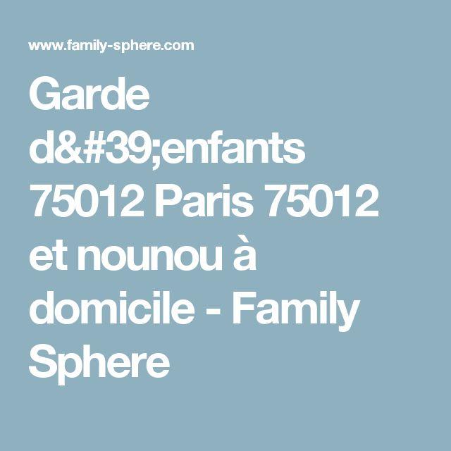 Garde d'enfants 75012 Paris 75012 et nounou à domicile - Family Sphere