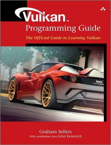 Vulkan Programming Guide: The Official Guide to Learning Vulkan (OpenGL) Pdf Download e-Book