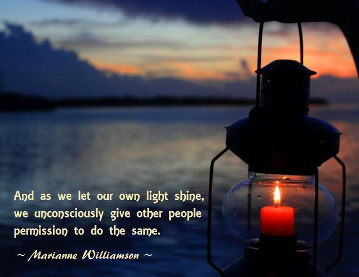 Quotes About Shining Light: 17 Best Images About Quotes By Marianne Williamson On