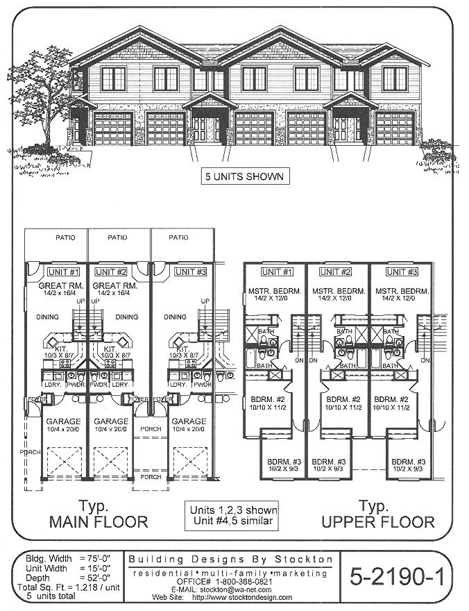 5 plex 15 39 wide unit and have 1 car garage apartment for Apartment building plans 6 units
