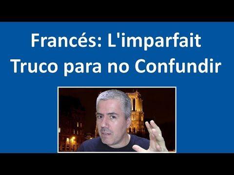 (1) L'imparfait o Imperfecto en Francés / Curso de Francés Básico: Clase 28 Francés - YouTube