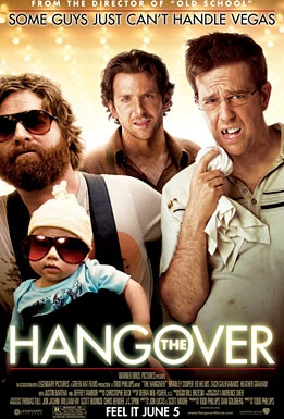 The Hangover, funniest shit ever.
