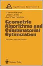 Geometric Algorithms and Combinatorial Optimization (Algorithms and Combinatorics 2)