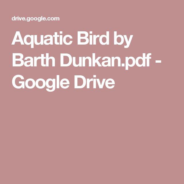 Aquatic Bird by Barth Dunkan.pdf - Google Drive