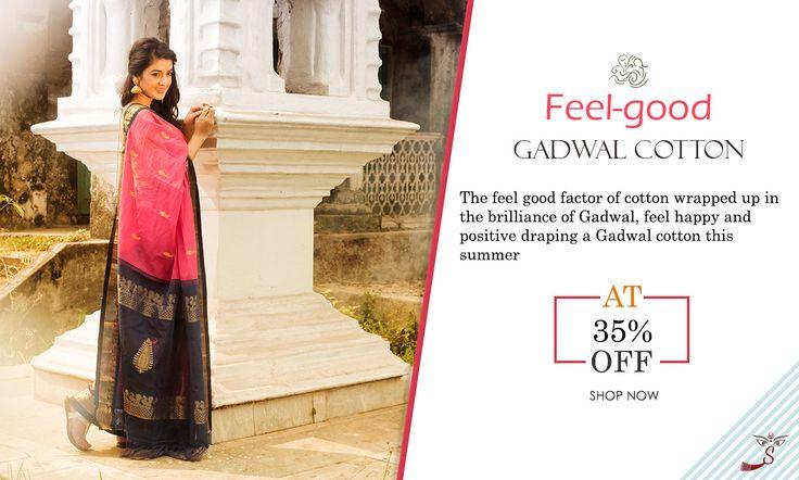 Beat the heat: Get  #Gadwalcottonsarees at 35% OFF!