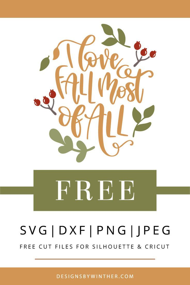 Download Free I love fall most of all SVG DXF PNG & JPEG | Fall ...