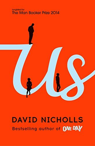 Us by David Nicholls, get from the library in case it is a bad as One Day but curious because of good reviews