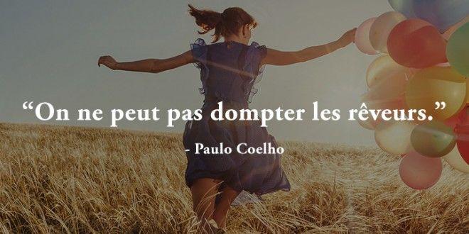 Citation On ne peut pas dompter les rêveurs - Paulo Coelho