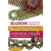 Beadwork Designer of the Year Series: Bead Stitching Chevron Chain with Melanie Potter (Video Download)