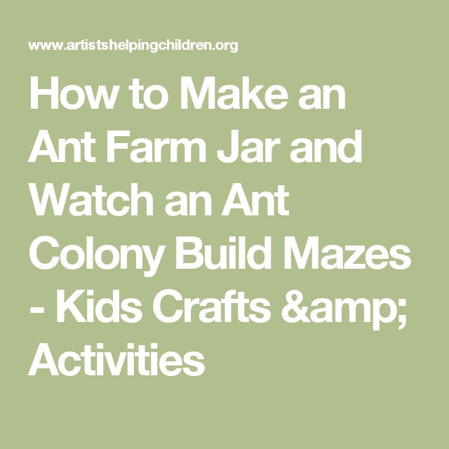 How to Make an Ant Farm Jar and Watch an Ant Colony Build Mazes - Kids Crafts & Activities